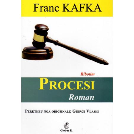 Procesi, Franc Kafka