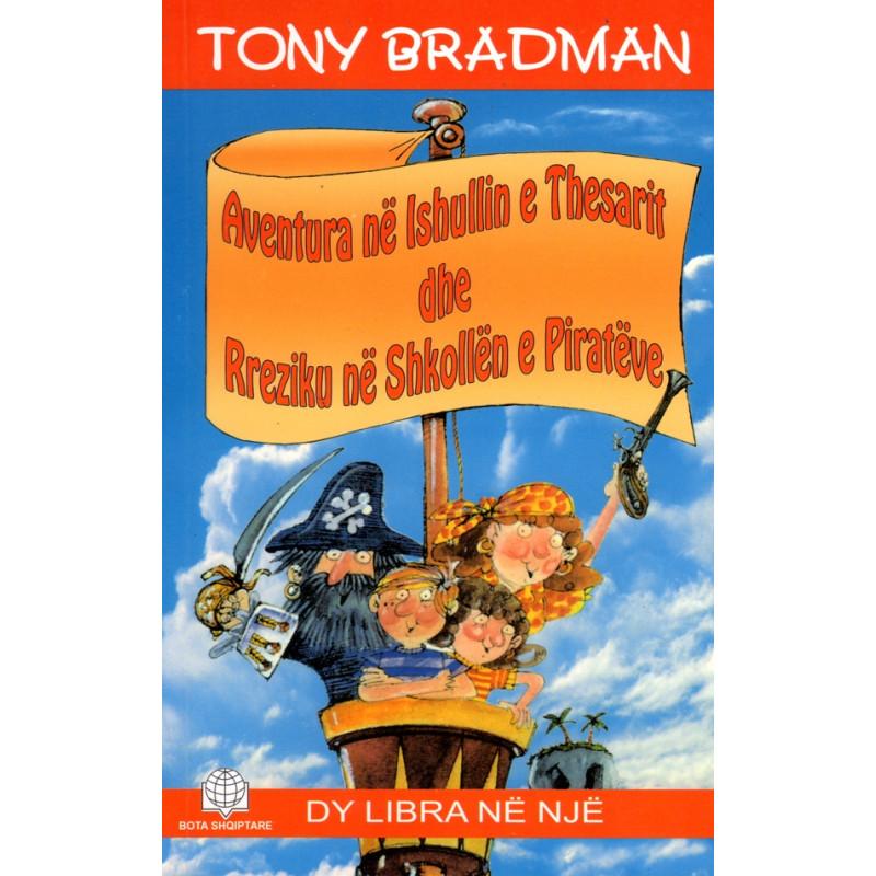 Aventura ne Ishullin e Thesarit dhe Rreziku ne Shkollen e Pirateve