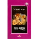 Tonio Kregeri, Tomas Man