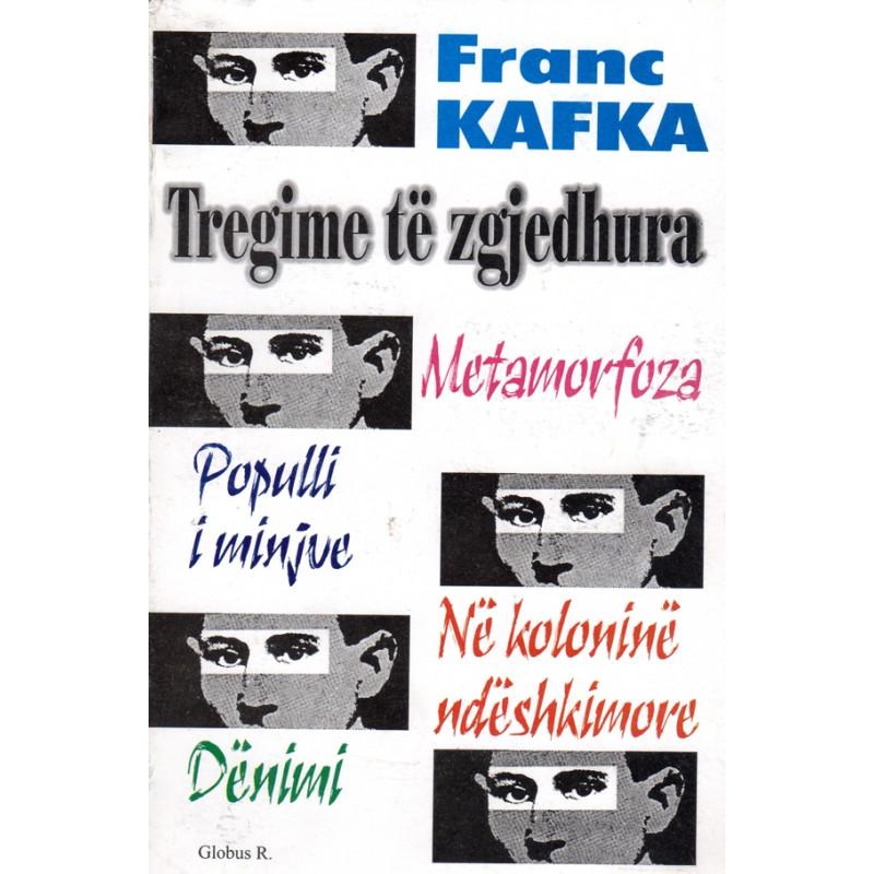 Tregime te zgjedhura, Franc Kafka