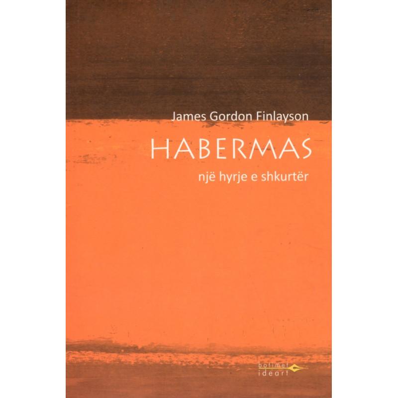 Habermas, Nje hyrje e shkurter, James Gordon Finlayson