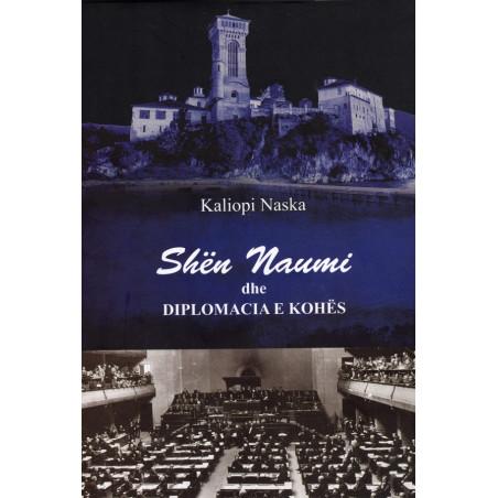 Shen Naumi dhe diplomacia e kohes, Kaliopi Naska