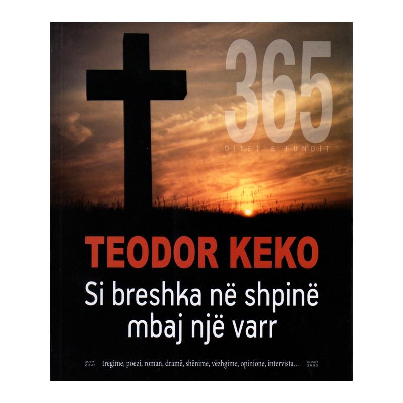 Si breshka ne shpine mbaj nje varr,  Teodor Keko