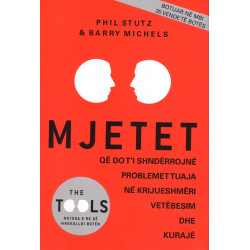 Mjetet, Phil Stutz, Barry Michels