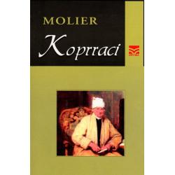 Koprraci, Molieri