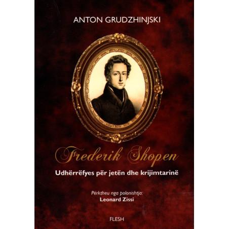 Frederik Shopen, Anton Grudzhinjski