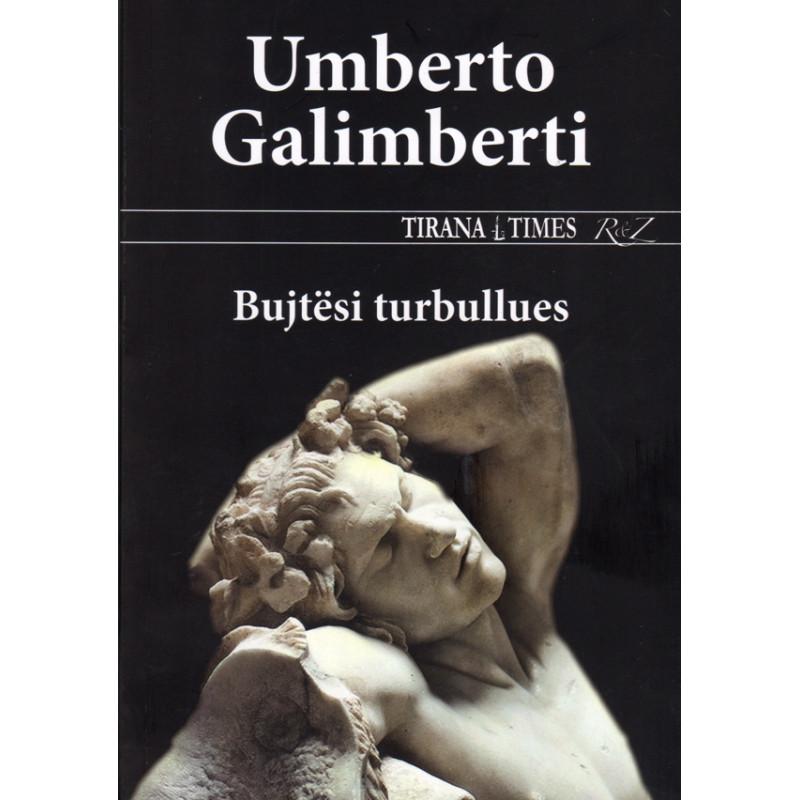 Bujtesi turbullues, Umberto Galimberti