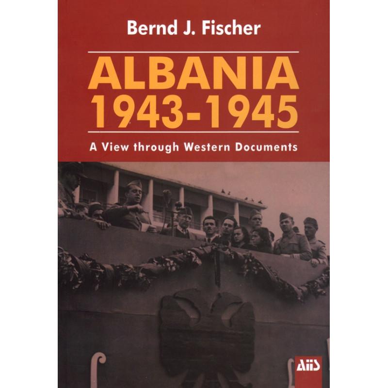 Albania 1943-1945, Bernd Fischer