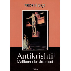 Antikrishti, mallkimi i krishterimit, Fridrih Nice