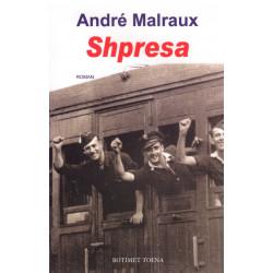 Shpresa, Andre Malraux