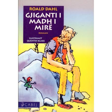 Gjiganti i madh i mire, Roald Dahl
