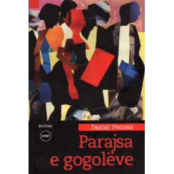 Parajsa e gogoleve, Daniel Pennac