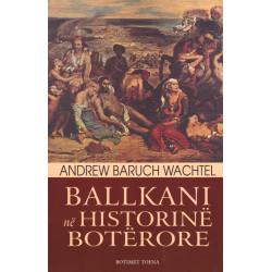 Ballkani ne historine boterore, Andrew Baruch Wachtel