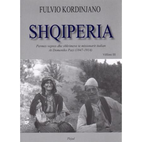 Shqiperia, Fulvio Kordinjano, vol. 3