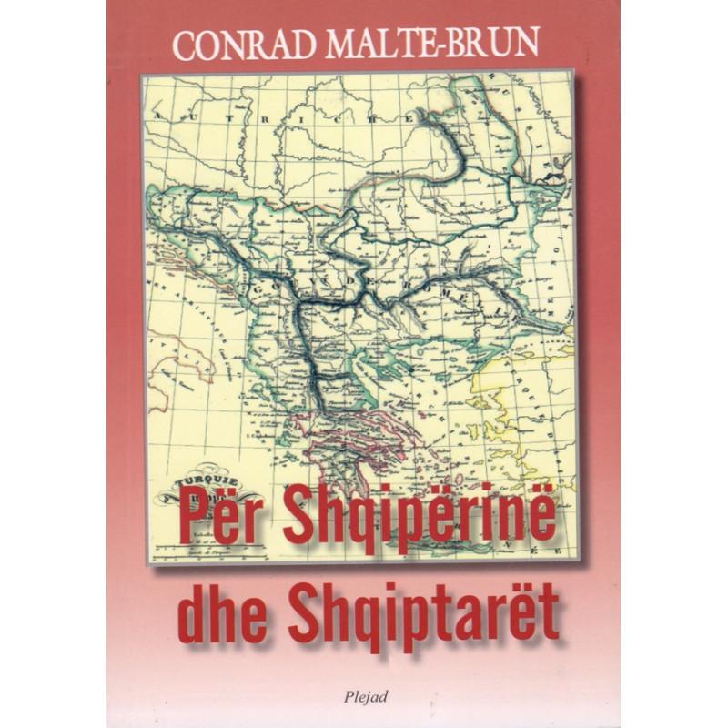 Per Shqiperine dhe shqiptaret, Conrad Malte - Brun
