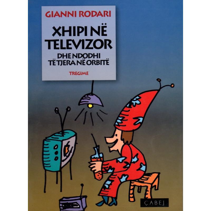 Xhipi ne televizor, Gianni Rodari