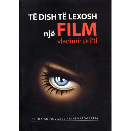 Te dish te lexosh nje film, Vladimir Prifti