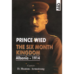 Prince Wied, the sixth month kingdom, D. Heaton - Armstrong