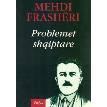 Problemet shqiptare, Mehdi Frasheri