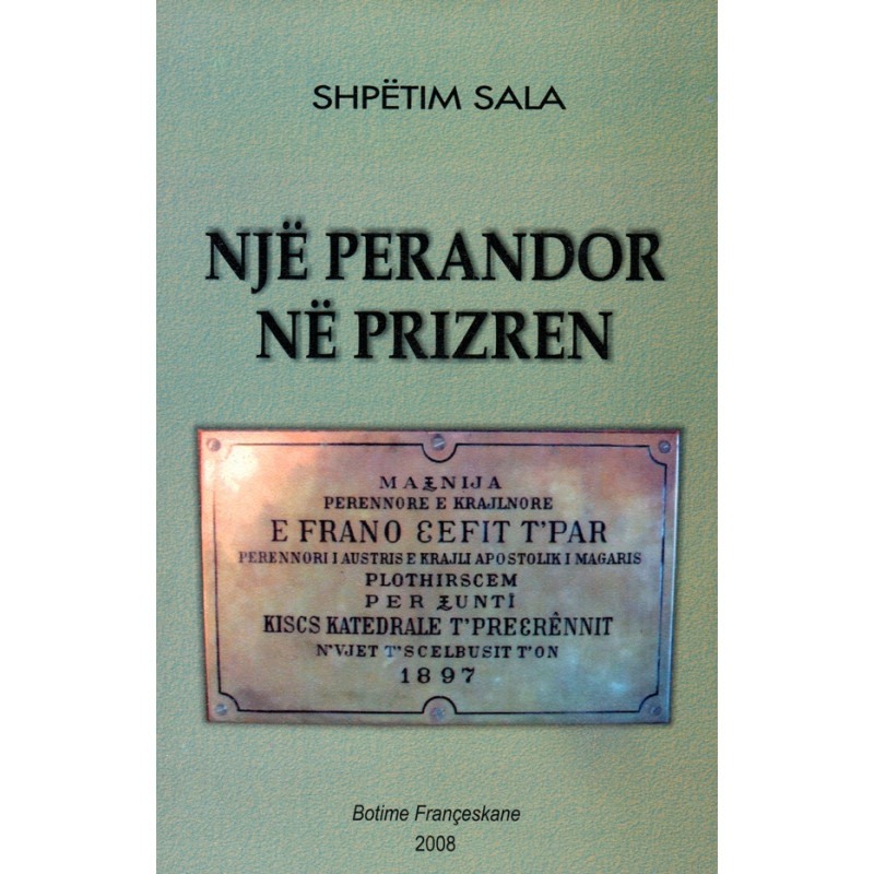 Nje perandor ne Prizren, Shpetim Sala