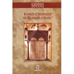Kodiket e Shqiperise ne Kujtesen e Botes, Shaban Sinani