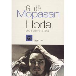 Horla dhe tregime te tjera, Gi de Mopasan
