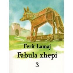 Fabula xhepi 3, Ferit Lamaj