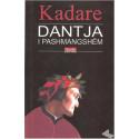 Dantja i pashmangshem, Ismail Kadare