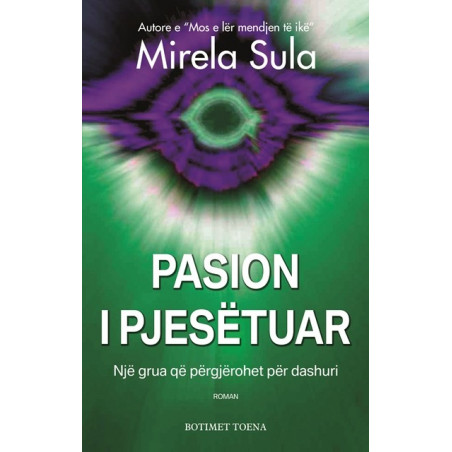Pasion i pjesetuar, Mirela Sula