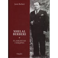 Xhelal Berberi, flamurtar i...
