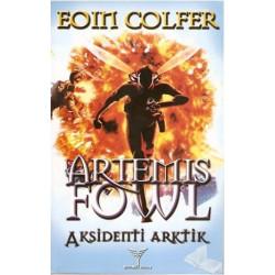 Artemis Fowl 2, Aksidenti...