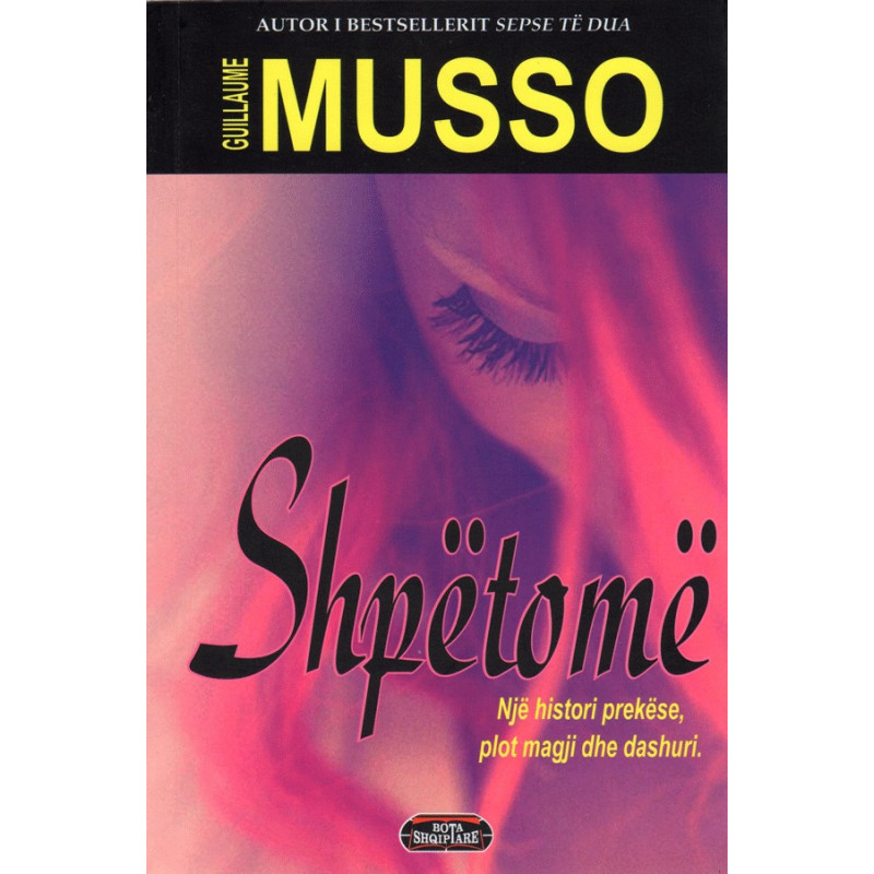 Shpetome, Guillaume Musso