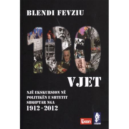 100 vjet pavaresi, Blendi Fevziu