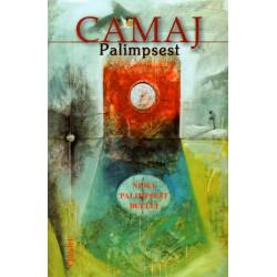 Palimpsest, Martin Camaj