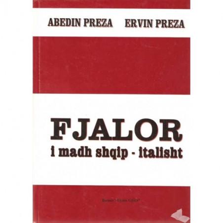 Fjalor i madh Shqip-Italisht, Abedin Preza, Ervin Preza