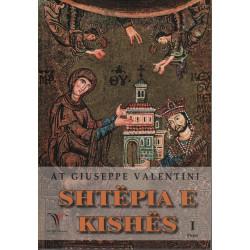 Shtepia e Kishes, vol. 1,...