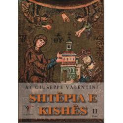 Shtepia e Kishes, vol. 2, At Giuseppe Valentini