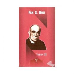 Vepra 3, Fan S. Noli