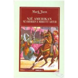 Nje amerikan ne oborrin e mbretit Artur, Mark Tuen