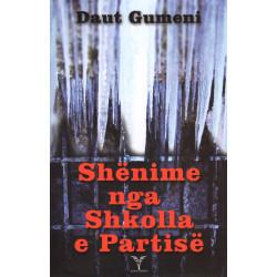 Shenime nga Shkolla e Partise, Daut Gumeni