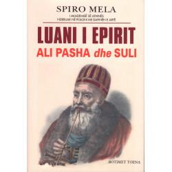 Luani i Epirit, Ali Pasha dhe Suli, Spiro Mela