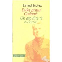 Duke pritur Godone, Oh ato dite te bukura, Samuel Beckett