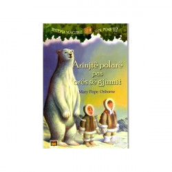 Shtepia Magjike mbi Peme 12, Arinjte polare pas ores se gjumit, Mary Pope Osborne