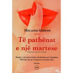Te pathenat e nje martese, Melanie Gideon