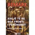 Asgje e re nga Fronti i Perendimit, Erih Maria Remark
