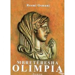 Mbreteresha Olimpia, Resmi...