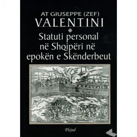Statuti personal ne Shqiperi ne epoken e Skenderbeut, Giuseppe Valentini