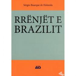 Rrenjet e Brazilit, Sergio...