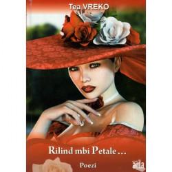 Rilind mbi petale, Tea Vreko