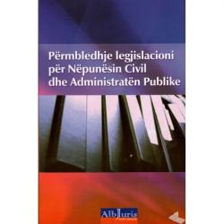 Permbledhje legjislacioni per Nepunesin Civil dhe Administraten Publike